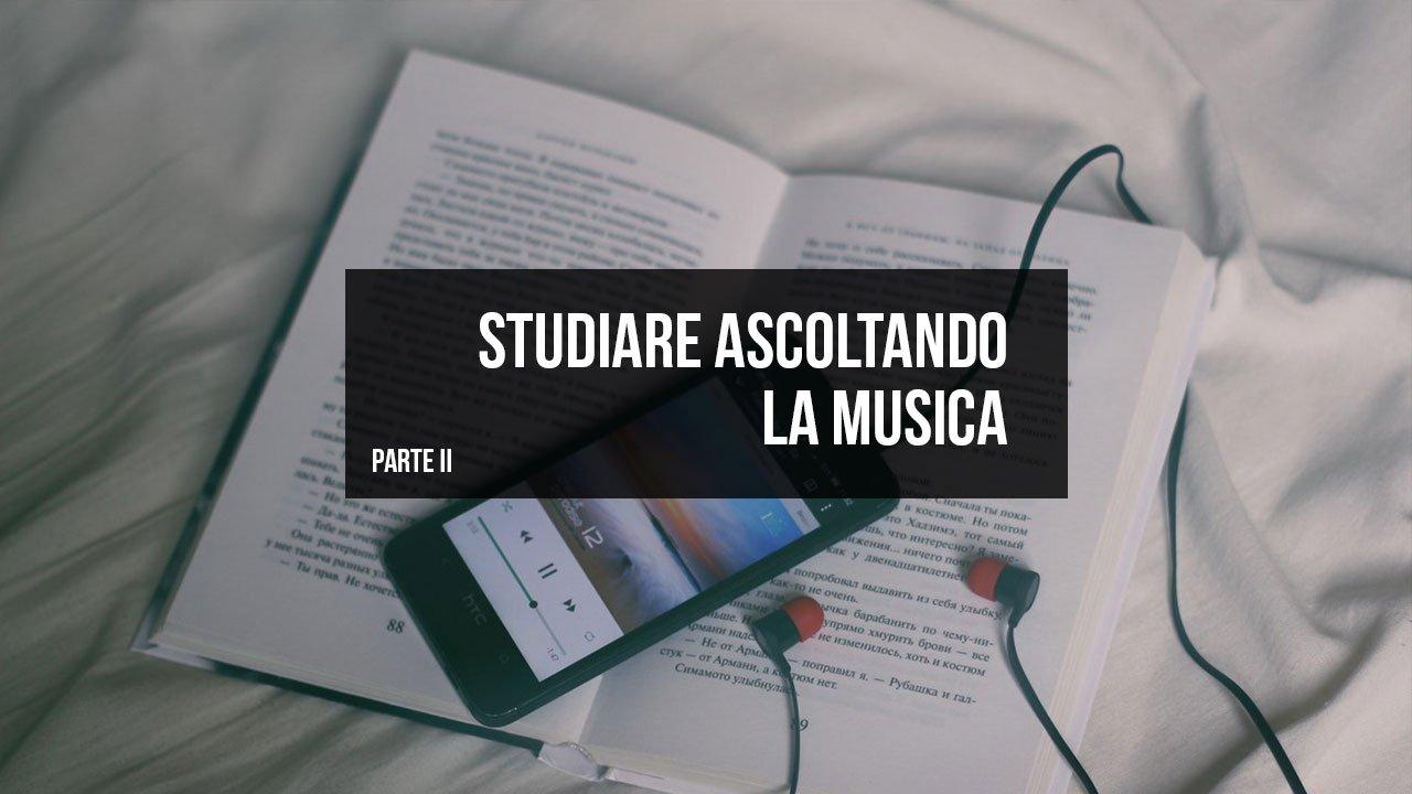 studiare ascoltando la musica