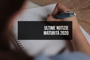 Ultime notizie Maturità 2020