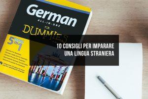 10 consigli per imparare una lingua straniera